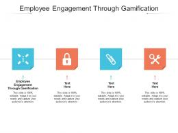 Employee Engagement Through Gamification Ppt Powerpoint Presentation Professional Graphics Cpb