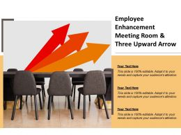 Employee Enhancement Meeting Room And Three Upward Arrow