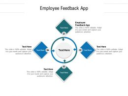 Employee Feedback App Ppt Powerpoint Presentation Show Example Introduction Cpb