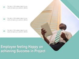 Employee Feeling Happy On Achieving Success In Project