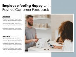 Employee Feeling Happy With Positive Customer Feedback