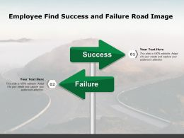 Employee Find Success And Failure Road Image