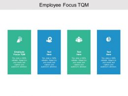 Employee Focus TQM Ppt Powerpoint Presentation Infographic Cpb