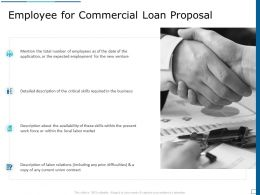 Employee For Commercial Loan Proposal Ppt Powerpoint Presentation Infographics Graphics