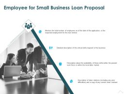 Employee For Small Business Loan Proposal Ppt Powerpoint Presentation Infographics