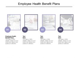 Employee Health Benefit Plans Ppt Powerpoint Presentation Infographics Slideshow Cpb