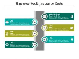 Employee Health Insurance Costs Ppt Powerpoint Presentation Ideas Cpb