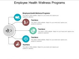 Employee Health Wellness Programs Ppt Powerpoint Presentation Ideas Visual Aids Cpb