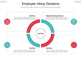 Employee Hiring Decisions Ppt Powerpoint Presentation Pictures Graphic Tips Cpb