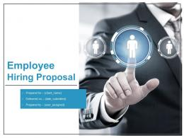 Employee Hiring Proposal Powerpoint Presentation Slides