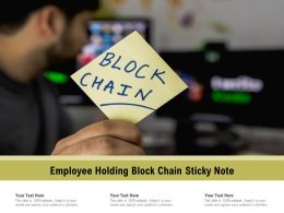 Employee Holding Block Chain Sticky Note
