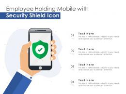 Employee Holding Mobile With Security Shield Icon
