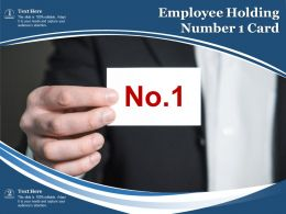 Employee Holding Number 1 Card