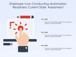 Employee Icon Conducting Automation Readiness Current State Assessment