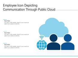 Employee Icon Depicting Communication Through Public Cloud