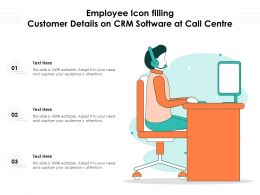 Employee Icon Filling Customer Details On CRM Software At Call Centre