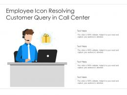 Employee Icon Resolving Customer Query In Call Center