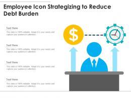 Employee Icon Strategizing To Reduce Debt Burden