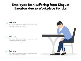 Employee Icon Suffering From Disgust Emotion Due To Workplace Politics