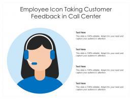 Employee Icon Taking Customer Feedback In Call Center