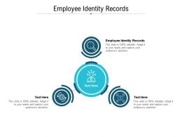 Employee Identity Records Ppt Powerpoint Presentation Inspiration Professional Cpb