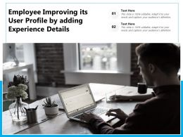 Employee Improving Its User Profile By Adding Experience Details