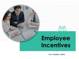 Employee Incentives Powerpoint Presentation Slides