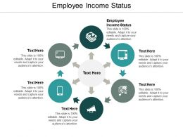 Employee Income Status Ppt Powerpoint Presentation Ideas Designs Cpb
