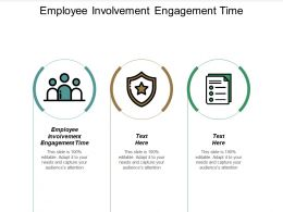 Employee Involvement Engagement Time Ppt Powerpoint Presentation Show Slides Cpb