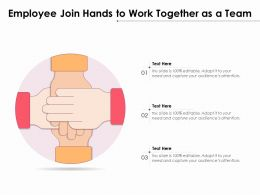 Employee Join Hands To Work Together As A Team