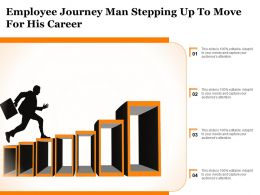 Employee Journey Man Stepping Up To Move For His Career