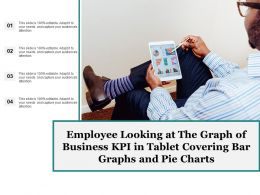 Employee Looking At The Graph Of Business Kpi In Tablet Covering Bar Graphs And Pie Charts