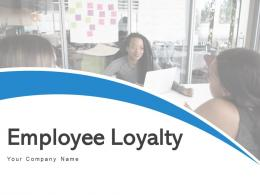 Employee Loyalty Engagement Business Communicate Satisfaction Process