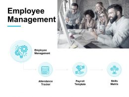 Employee Management Skills Ppt Powerpoint Presentation Pictures Structure