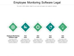 Employee Monitoring Software Legal Ppt Powerpoint Presentation Pictures Maker Cpb