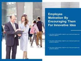 Employee Motivation By Encouraging Them For Innovative Idea