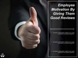 Employee Motivation By Giving Them Good Reviews