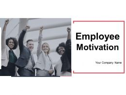 Employee Motivation Powerpoint Presentation Slides