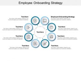 Employee Onboarding Strategy Ppt Powerpoint Presentation Model Aids Cpb