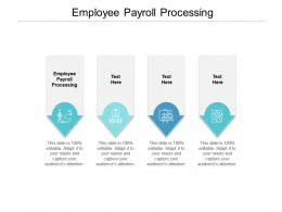 Employee Payroll Processing Ppt Powerpoint Presentation Outline Graphics Pictures Cpb