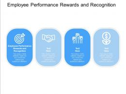 Employee Performance Rewards And Recognition Ppt Powerpoint Presentation Infographic