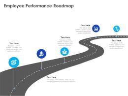 Employee Performance Roadmap Ppt Powerpoint Presentation Inspiration Design Ideas