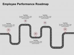 Employee Performance Roadmap Ppt Powerpoint Presentation Slides Influencers