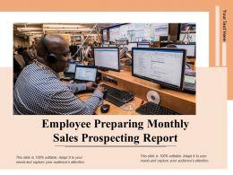 Employee Preparing Monthly Sales Prospecting Report