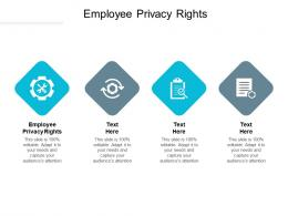 Employee Privacy Rights Ppt Powerpoint Presentation Icon Styles Cpb