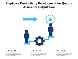 Employee Productivity Development For Quality Assurance Output Icon