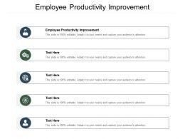 Employee Productivity Improvement Ppt Powerpoint Presentation Model Mockup Cpb