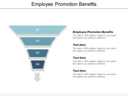 Employee Promotion Benefit Ppt Powerpoint Presentation File Layouts Cpb