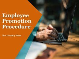 Employee Promotion Procedure Powerpoint Presentation Slides