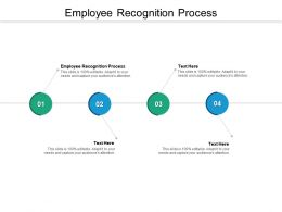 Employee Recognition Process Ppt Powerpoint Presentation Slides Ideas Cpb